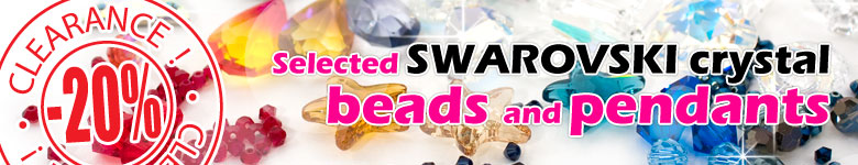 20% clearance on Selected Swarovski crystal beads and pendants